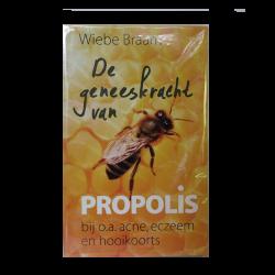 De geneeskracht van Propolis Propolis